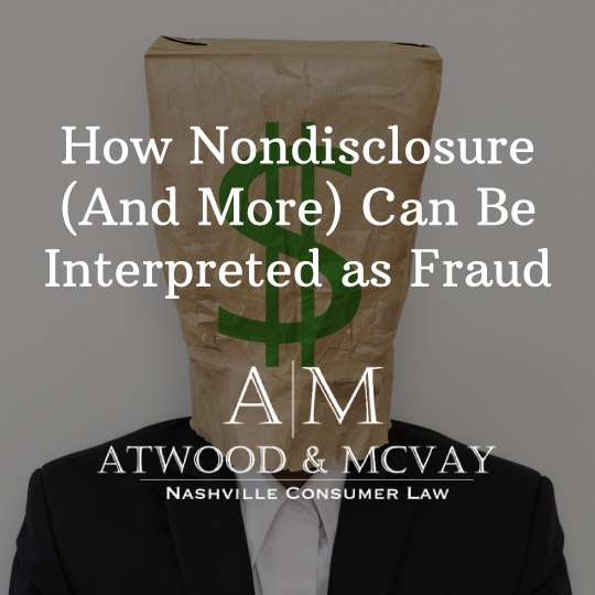 How Nondisclosure (And More) Can Be Interpreted as Fraud